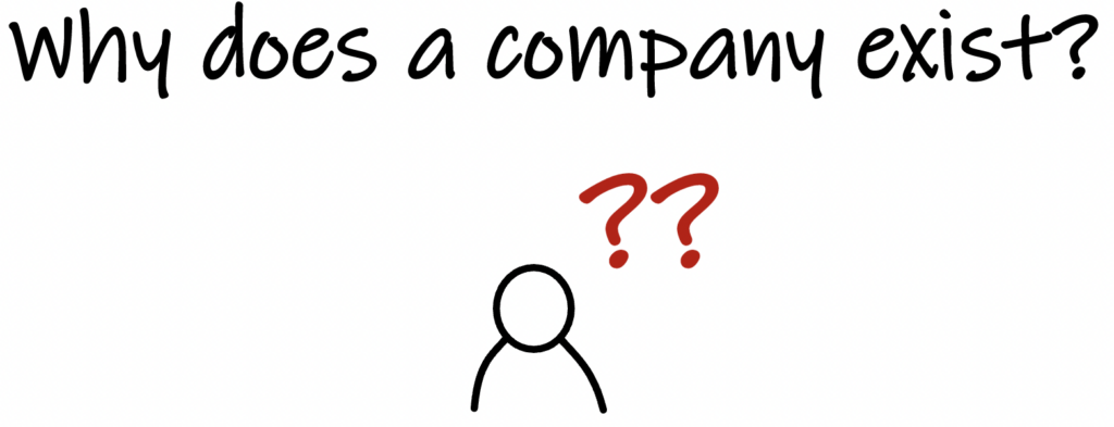 why does a company exist?