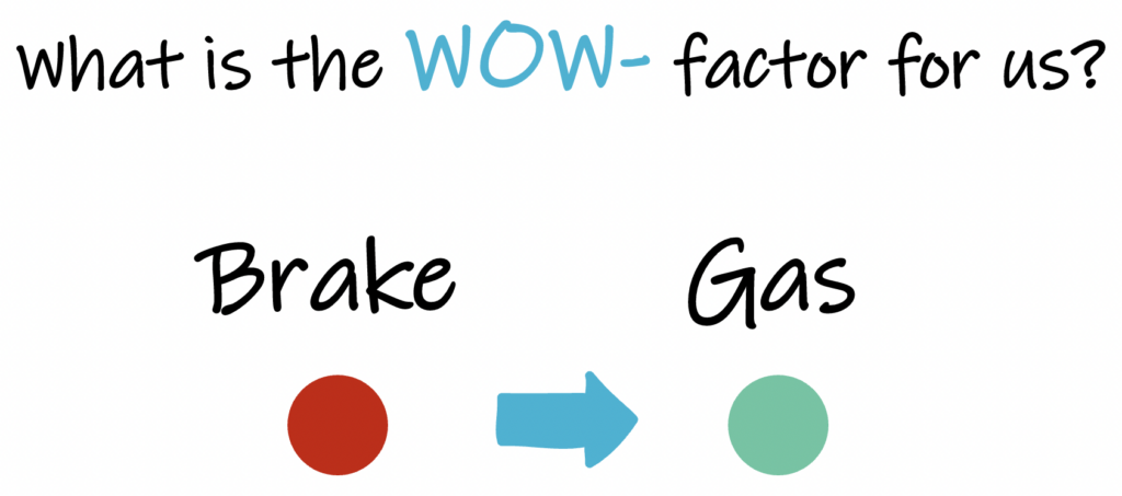 What is the wow factor for us?