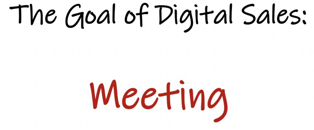 goal of digital sales is the meeting