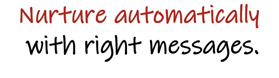nurture automatically
