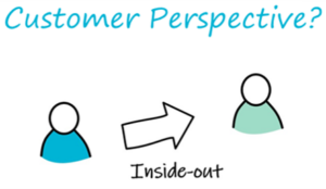 Customer perspective inside-out