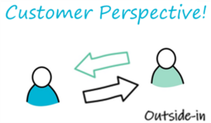 Customer perspective outside-in