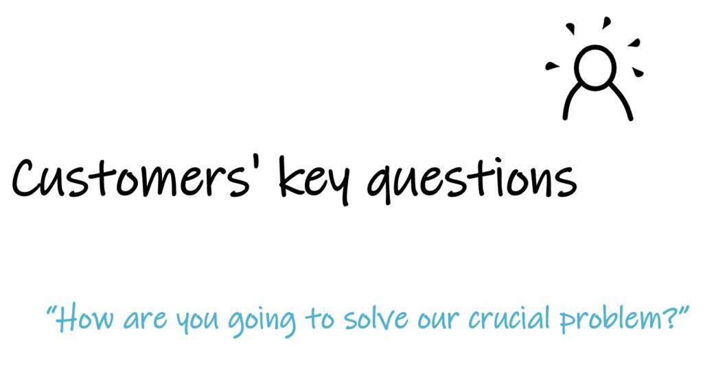 custome's key questions