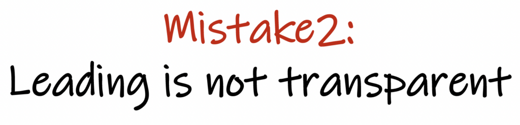 mistake 2, leading is not transparent