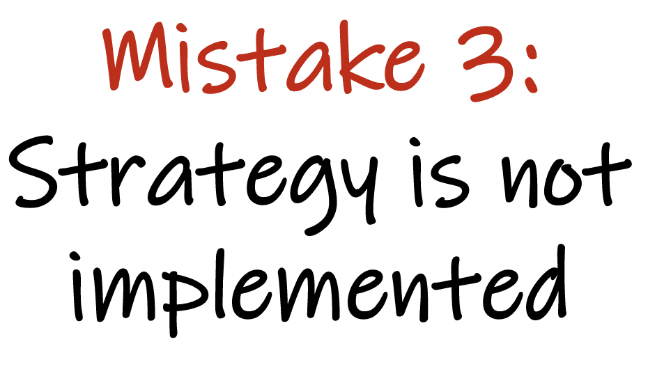 mistake 3 in strategy